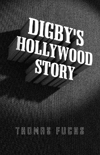 Cover Digby's Hollywood Story