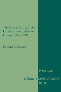 Cover Griqua Past and the Limits of South African History, 1902-1994