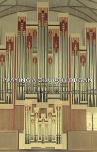 Cover Playing a Church Organ