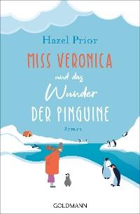 Cover Miss Veronica und das Wunder der Pinguine
