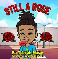 Cover Still a Rose