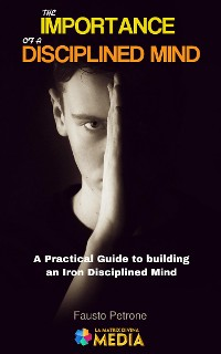 Cover The Importance of a Disciplined Mind