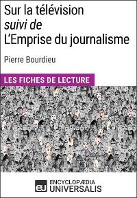 Cover Sur la télévision (suivi de L'Emprise du journalisme) de Pierre Bourdieu