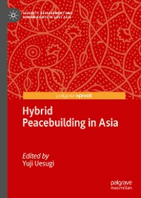 Cover Hybrid Peacebuilding in Asia