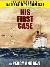 Cover Lauder Caine the Confessor: His First Case