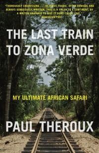 Cover Last Train to Zona Verde