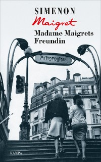 Cover Madame Maigrets Freundin