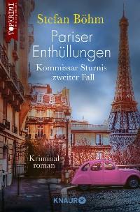 Cover Pariser Enthüllungen - Kommissar Sturnis zweiter Fall