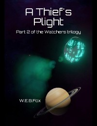 Cover A Thief's Plight: Part 2 of the Watchers Trilogy