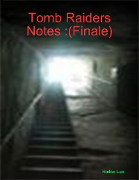 Cover Tomb Raiders Notes :(Finale)