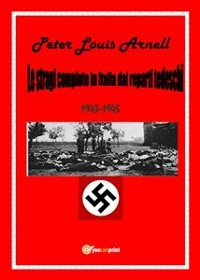 Cover Le stragi compiute in Italia dai reparti tedeschi
