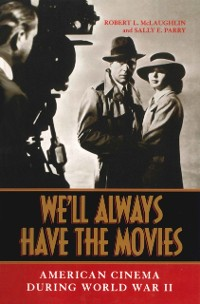 Cover We'll Always Have the Movies