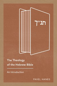 Cover The Theology of the Hebrew Bible