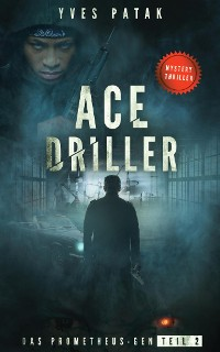 Cover ACE DRILLER - Serial Teil 2