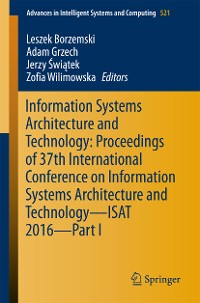 Cover Information Systems Architecture and Technology: Proceedings of 37th International Conference on Information Systems Architecture and Technology – ISAT 2016 – Part I