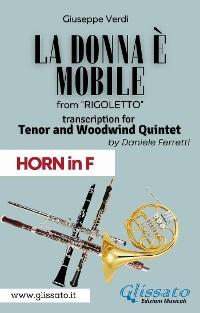 Cover (Horn) La donna è mobile - Tenor & Woodwind Quintet