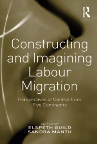 Cover Constructing and Imagining Labour Migration
