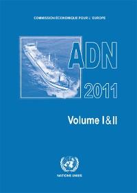 Cover Accord Européen Relatif au Transport International des Marchandises Dangereuses par Voies de Navigation Intérieures (ADN) 2011
