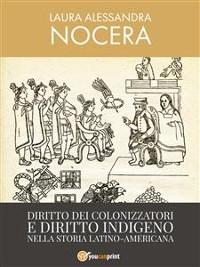 Cover Diritto dei colonizzatori e diritto indigeno nella storia latino-americana