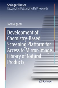 Cover Development of Chemistry-Based Screening Platform for Access to Mirror-Image Library of Natural Products
