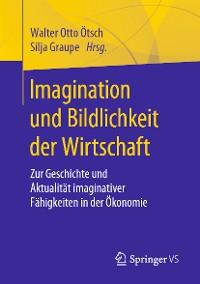 Cover Imagination und Bildlichkeit der Wirtschaft
