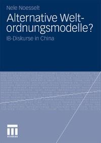 Cover Alternative Weltordnungsmodelle?