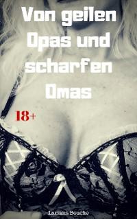 Cover Von geilen Opas und scharfen Omas