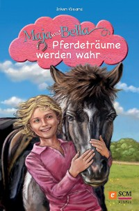 Cover Maja und Bella - Pferdeträume werden wahr