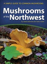Cover Mushrooms of the Northwest