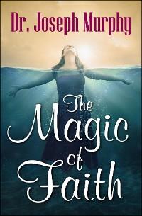 Cover The Magic of Faith