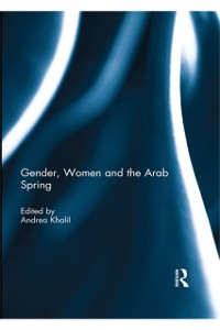 Cover Gender, Women and the Arab Spring