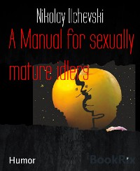 Cover A Manual for sexually  mature idlers