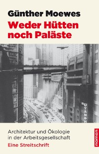 Cover Weder Hütten noch Paläste