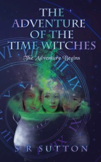 Cover The Adventures of the Time Witches