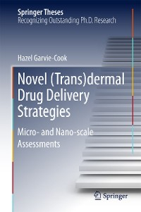 Cover Novel (Trans)dermal Drug Delivery Strategies