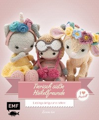 Cover Tierisch süße Häkelfreunde – I love Pastell
