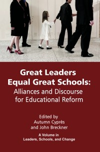 Cover Great Leaders Equal Great Schools