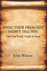 Cover What Your Preacher Didn'T Tell You