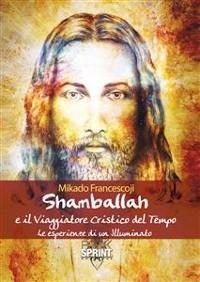 Cover Shamballah e il Viaggiatore Cristico del Tempo
