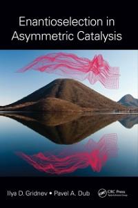 Cover Enantioselection in Asymmetric Catalysis