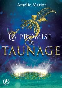 Cover La promise de Taunage