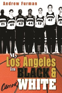 Cover My Los Angeles in Black and (Almost) White