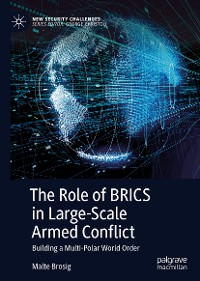 Cover The Role of BRICS in Large-Scale Armed Conflict