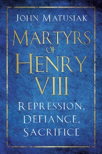 Cover Martyrs of Henry VIII