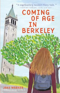 Cover Coming of Age in Berkeley