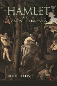 Cover Hamlet and the Vision of Darkness