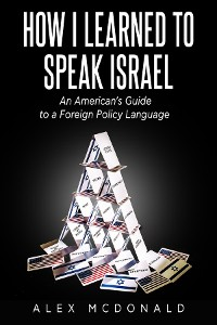 Cover How I Learned to Speak Israel