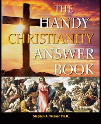 Cover The Handy Christianity Answer Book