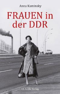 Cover Frauen in der DDR