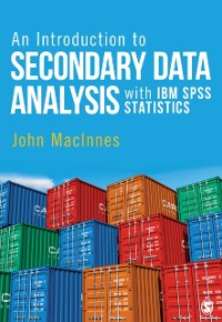 Cover Introduction to Secondary Data Analysis with IBM SPSS Statistics